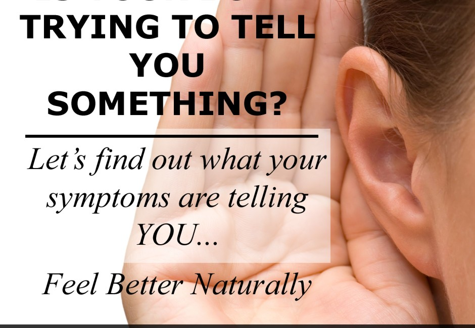 Is Your Body Trying to Tell You Something?